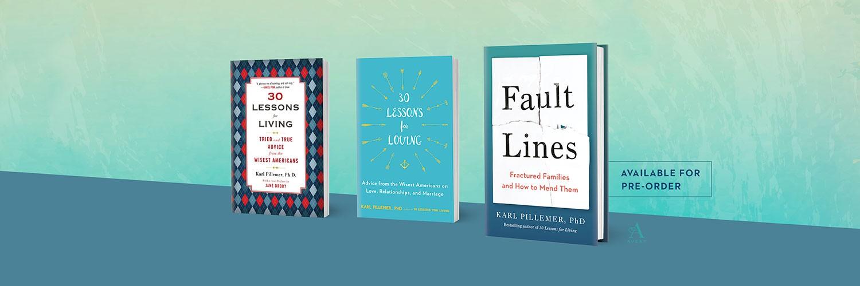 Books by Karl Pillemer, Ph.D.